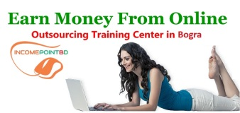 Outsourcing & Freelancing Training Center in Bogra